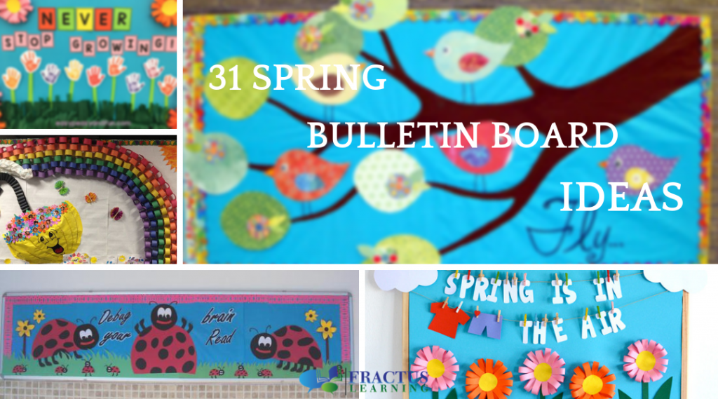 31 Eye Catching Spring Bulletin Board Ideas For Your Classroom In 2021